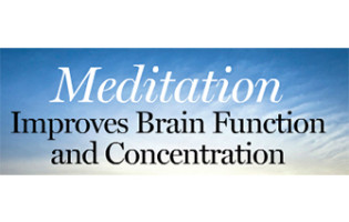 Meditation Improves Brain Function & Concentration