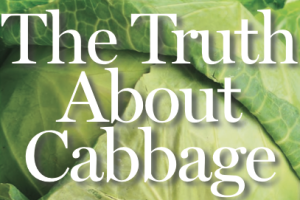 The Truth About Cabbage