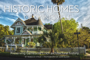 Historic Homes of Gainesville