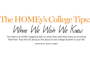The HOMEy's College Tips: What We Wish We Knew